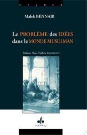 Problème des idées dans le monde musulman - Intérieur - Format classique