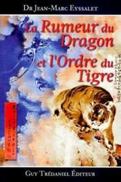 Rumeur du dragon et l'ordre du tigre - Couverture - Format classique