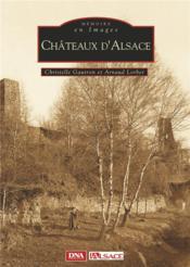 Châteaux d'alsace - Couverture - Format classique