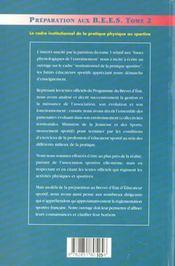Préparation aux B.E.E.S. t.2 : le cadre institutionnel et la pratique physique ou sportive (3e édition) - 4ème de couverture - Format classique