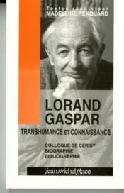 Lorand Gaspar, transhumance et connaissance - Couverture - Format classique