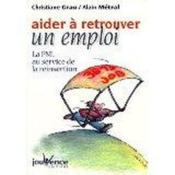 Aider A Retrouver Un Travail : La Pnl Au Service De La Reinsertion - Couverture - Format classique