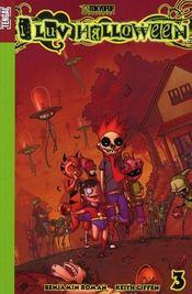 I luv halloween t.3 – ROMAN BENJAMIN, illustrations, Benjamin Roman – ACHETER OCCASION – 22/11/2007