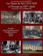 Les Traites De Paix 1919-1920 Et L'Europe Du Xxeme S. - Livre - Couverture - Format classique