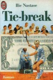 Vente  Tie-break ****  - Ilie Nastase