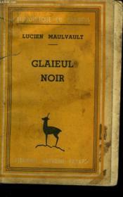 Glaieul Noir. - Couverture - Format classique