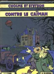Cholms Et Stetson Contre Le Caïman Tome 2 - Couverture - Format classique