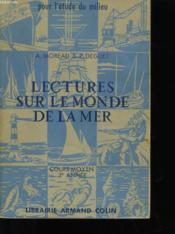 Lectures Sur Le Monde De La Mer - Cours Moyen 2eme Annee - Couverture - Format classique
