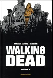 Vente  Walking dead ; INTEGRALE VOL.4 ; T.7 ET T.8  - Robert Kirkman - Cliff Rathburn - Charlie Adlard