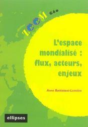L'Espace Mondialise Flux Acteurs Enjeux - Intérieur - Format classique