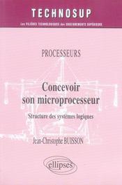 Concevoir son microprocesseur ; structure des systèmes logiques - Intérieur - Format classique