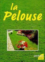 La pelouse - Couverture - Format classique