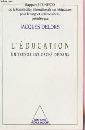 L'education : un tresor est cache dedans - Couverture - Format classique