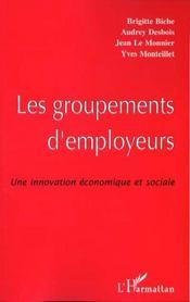Les Groupements D'Employeurs ; Une Innovation Economique Et Sociale - Intérieur - Format classique