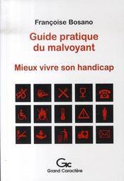 Guide pratique du malvoyant ; mieux vivre son handicap - Intérieur - Format classique