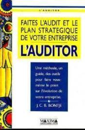 L'Auditor : Faites Le Bilan Et Le Plan Strategique De Votre Entreprise - Couverture - Format classique
