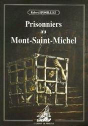 Prisonniers au Mont-Saint-Michel - Couverture - Format classique