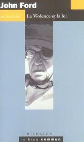 John Ford ; la violence et la loi - Intérieur - Format classique