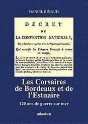Les corsaires de bordeaux et de l'estuaire - Couverture - Format classique
