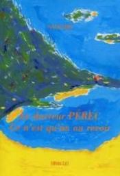 Le Docteur Perec - Ce N'Est Qu'Un Au-Revoir - Couverture - Format classique
