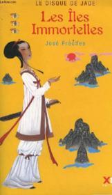 Le disque de jade t.3 ; les iles immortelles - Couverture - Format classique
