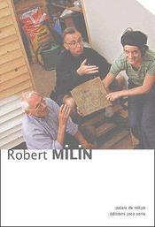 Robert Milin ; palais de Tokyo - Couverture - Format classique