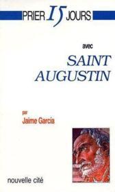 Prier 15 Jours Avec ; Saint Augustin - Couverture - Format classique