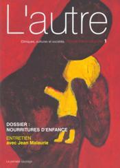 Revue L'Autre N.1 ; Nourritures D'Enfances - Couverture - Format classique