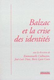 Balzac Et La Crise Des Identites - Intérieur - Format classique