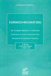 Euromech-Mecamat 2001 - 5th European Mechanics Of Material - Intérieur - Format classique