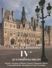 Vie et histoire du iv e arrondissement paris - Couverture - Format classique