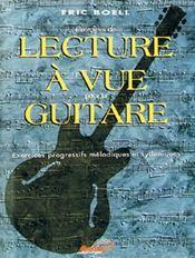 Lecture à vue guitare ; exercices progressifs méthodiques et rythmiques - Couverture - Format classique