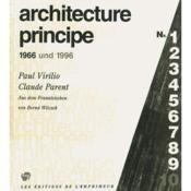 Vente  Architecture principe ; 1966 und 1996  - Paul Virilio - Claude Parent