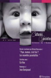 Revue Cultures Et Societes - Sciences De L'Homme N.3 ; Papa, Maman, C'Est Fini ? ; Les Nouvelles Parentalités - Intérieur - Format classique