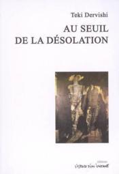 Au seuil de la desolation - Couverture - Format classique