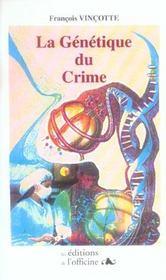 La génétique du crime - Intérieur - Format classique