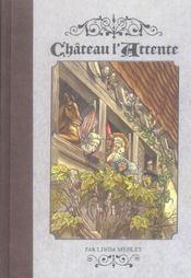 Château l'attente t.1 - Intérieur - Format classique