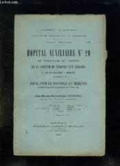 Faculte De Medecine Et De Pharmacie N° 10 Annee 1915 - 1916. Hopital Auxiliaire N° 20 De Notre Dame De Lorette De La Societe De Secours Aux Blesses. - Couverture - Format classique
