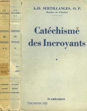 Catechisme Des Incroyants. En 2 Tomes. - Couverture - Format classique