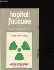 Hopital : J'Accuse - Couverture - Format classique