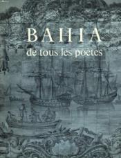 Bahia De Tous Les Poetes - Couverture - Format classique