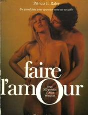 Faire L'Amour - Couverture - Format classique
