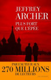 Vente  Plus fort que l'épée  - Jeffrey Archer