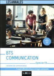 BTS communication ; épreuve E5 (7e édition)  - Richard Lanneyrie So