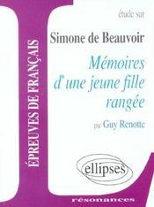 Etude Sur Simone De Beauvoir Memoires D'Une Jeune Fille Rangee Epreuves De Francais - Intérieur - Format classique