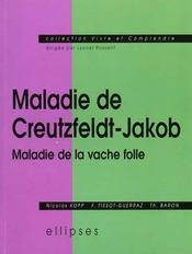 Maladie De Creutzfeldt-Jakob Maladie De La Vache Folle - Intérieur - Format classique