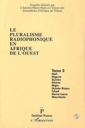 Le pluralisme radiophonique en afrique de l'ouest t.2 - Intérieur - Format classique