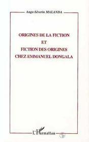 Origines De La Fiction Et Fiction Des Origines Chez Emmanuel Dongala - Intérieur - Format classique