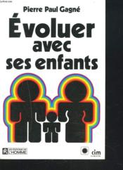 Evoluer Avec Ses Enfants - Couverture - Format classique