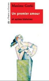 Un premier amour et autres histoires - Couverture - Format classique